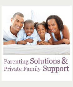Parenting Solutions & Private Family Support