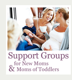 Support Groups for New Moms & Moms of Toddlers